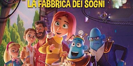 """Aria di Cinema - """"Dreambuilders""""-La fabbrica dei sogni biglietti"""