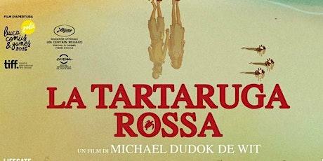 Aria di Cinema - La tartaruga rossa biglietti