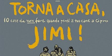 Aria di Cinema - Torna a casa Jim! biglietti