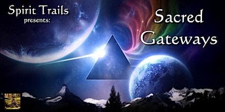 Sacred Gateways tickets