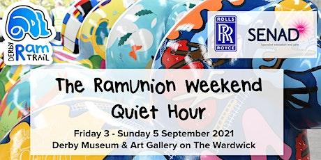 Derby Ram Trail - The RamUnion Weekend - Quiet Hour tickets