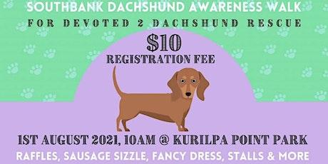 Southbank Dachshund Awareness Walk tickets