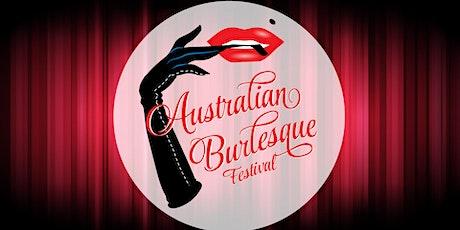 The Australian Burlesque Festival - Big Time Burlesque! tickets
