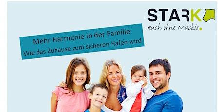 Mehr Harmonie in der Familie - Elternworkshop Tickets
