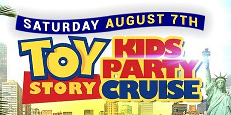 TOY STORY KIDS CRUISE PARTY : NEW YORK CITY : JOHN 5CASH PARTIES tickets
