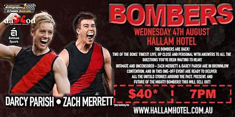 Darcy Parish & Zach Merrett BOMBERS LIVE at Hallam Hotel! tickets