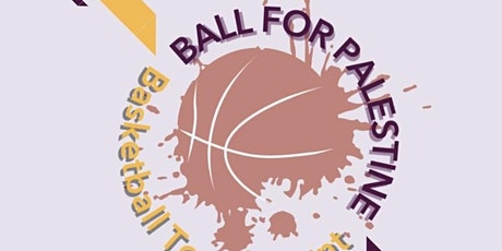 Ball for Palestine Basketball Tournament tickets