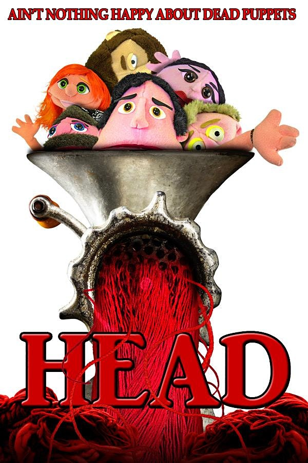 HEAD: A Horror Movie with Puppets