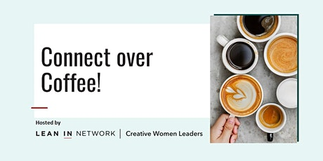 Connect over Coffee!! tickets