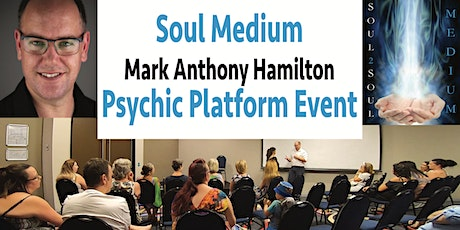 Tradie to Psychic - On Stage Soul Medium Readings - Mark Anthony Hamilton tickets