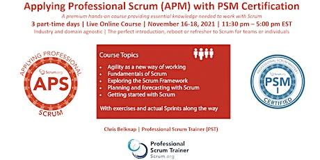Scrum.org Applying Professional Scrum (APS)- Live Online  Nov 16-18, 2021 tickets