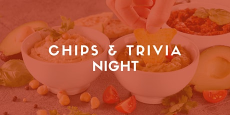 Chips & Trivia Night tickets