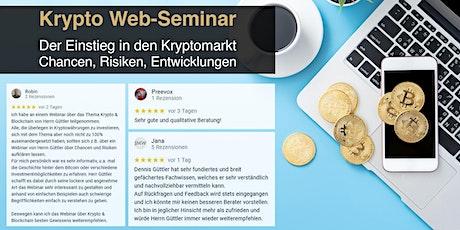 Krypto Web-Seminar - Chancen, Risiken, Entwicklungen Tickets