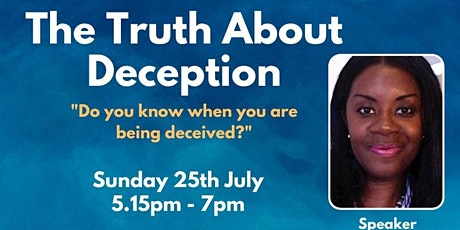 Apostolic Alignment Centre presents: The Truth about Deception tickets