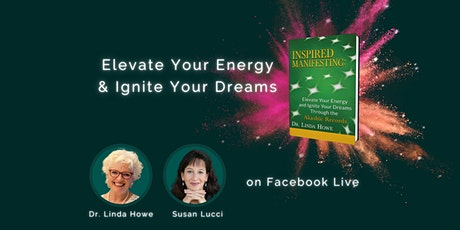Inspired Manifesting: Elevate Your Energy & Ignite Your Dreams tickets