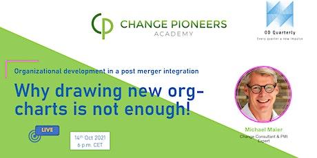 OD Quarterly: Organizational development in a post merger integration tickets
