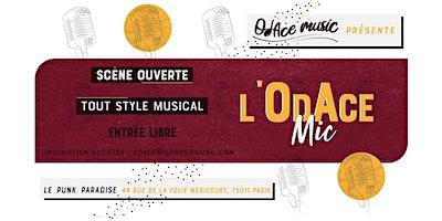 OdAce Mic (scène ouverte tout style musical)
