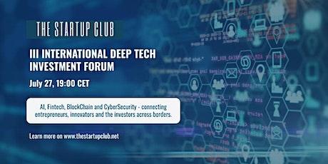 III International Deep Tech Investment Forum tickets