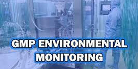 GMP Environmental Monitoring for Pharmaceutical Clean Rooms Training tickets