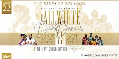 Timothy Ricketts Presents: The All White Band Bazaar, Verzuz Edition tickets