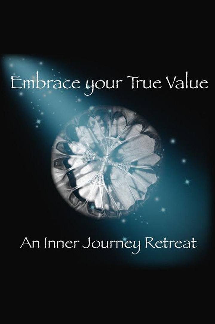 Embrace Your True Value-An Inner Journey Retreat image