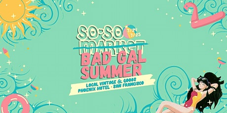 Bad Gal Summer at The Phoenix Hotel in San Francisco tickets