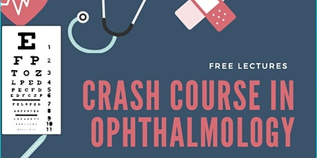 Crash Course in Ophthalmology tickets