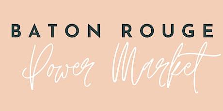 Baton Rouge 'Power Market' tickets