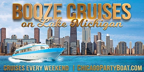 Booze Cruises on Lake Michigan - Breathtaking views of the Chicago Skyline! tickets