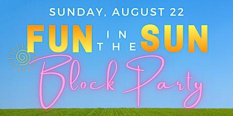 Fun in the Sun: Block Party tickets