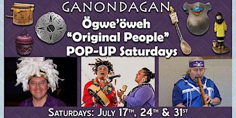 """Ögwe'öweh """"Original People"""" Pop-up Saturdays tickets"""