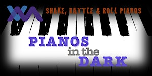 PIANOS IN THE DARK: a dueling pianos fundraiser for...