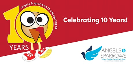 Angels & Sparrows Thanksgiving Family 5K - Celebrate 10 Years! tickets