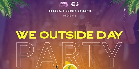 WE OUTSIDE DAY PARTY tickets