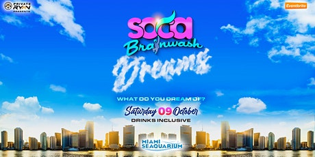 Soca Brainwash Miami 2021 - Dreams tickets