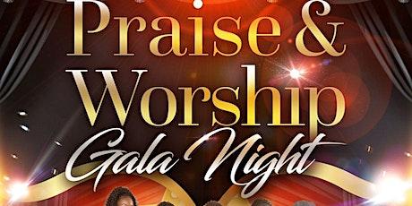 PRAISE AND WORSHIP GALA NIGHT tickets
