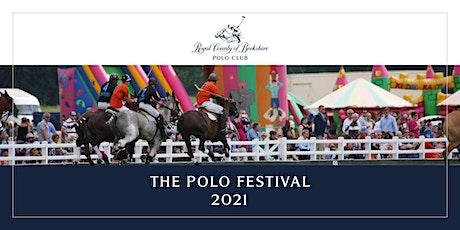 Royal County of Berkshire Polo Club - Polo Festival 2021 tickets