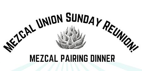 Mezcal Union Sunday Reunion tickets