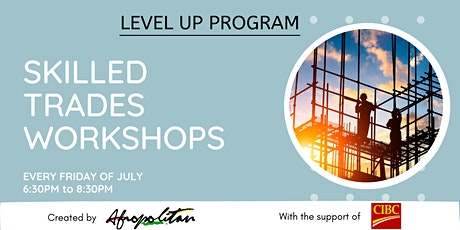 Level Up - Session 4:  Starting your Career in Construction - TCBN tickets