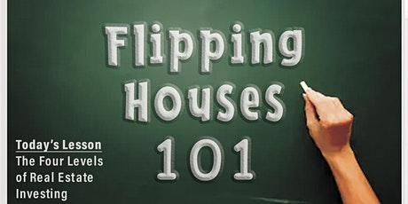 FLIPPING HOU$E$ 101 .... Real Estate Investing Orientation tickets