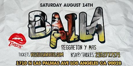 Baila / Vesos Brings you BAILA Hollywood 21+ tickets