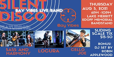 Bay Vibes Live Band Silent Disco tickets