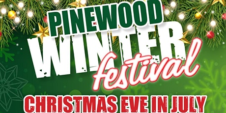Pinewood Winter Festival - Christmas Eve In July tickets