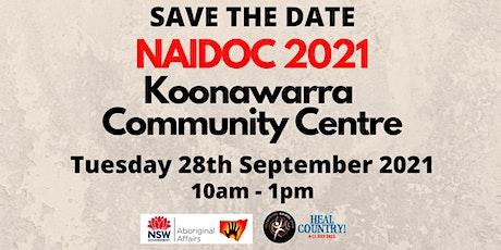 NAIDOC 2021 at Koonawarra Community Centre tickets