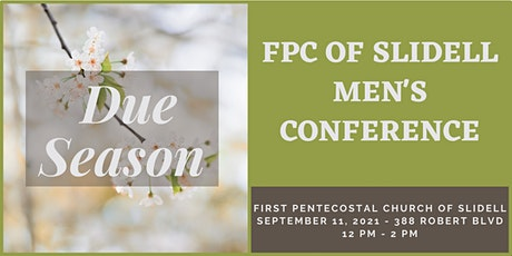FPC of Slidell Men's Conference tickets
