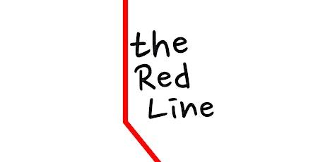 The Red Line: Sneak Peak! tickets