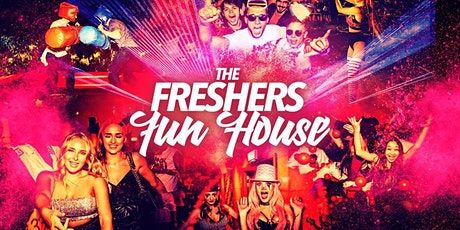 The Freshers Fun House | Liverpool Freshers 2021 tickets