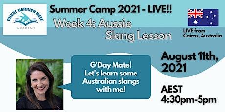 Summer Camp LIVE - Week 4 entradas