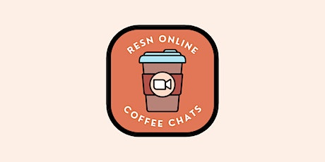 RESN Online Coffee Chats: Technology & Engineering tickets