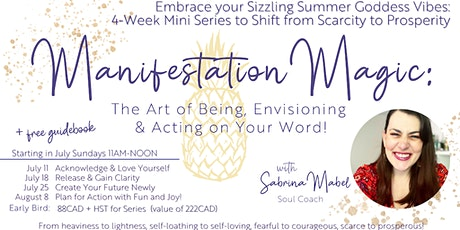 Manifestation Magic 4-Week Series to Create a Life of Soulful Prosperity tickets